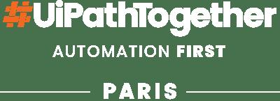 #UiPathTogether Paris 2019