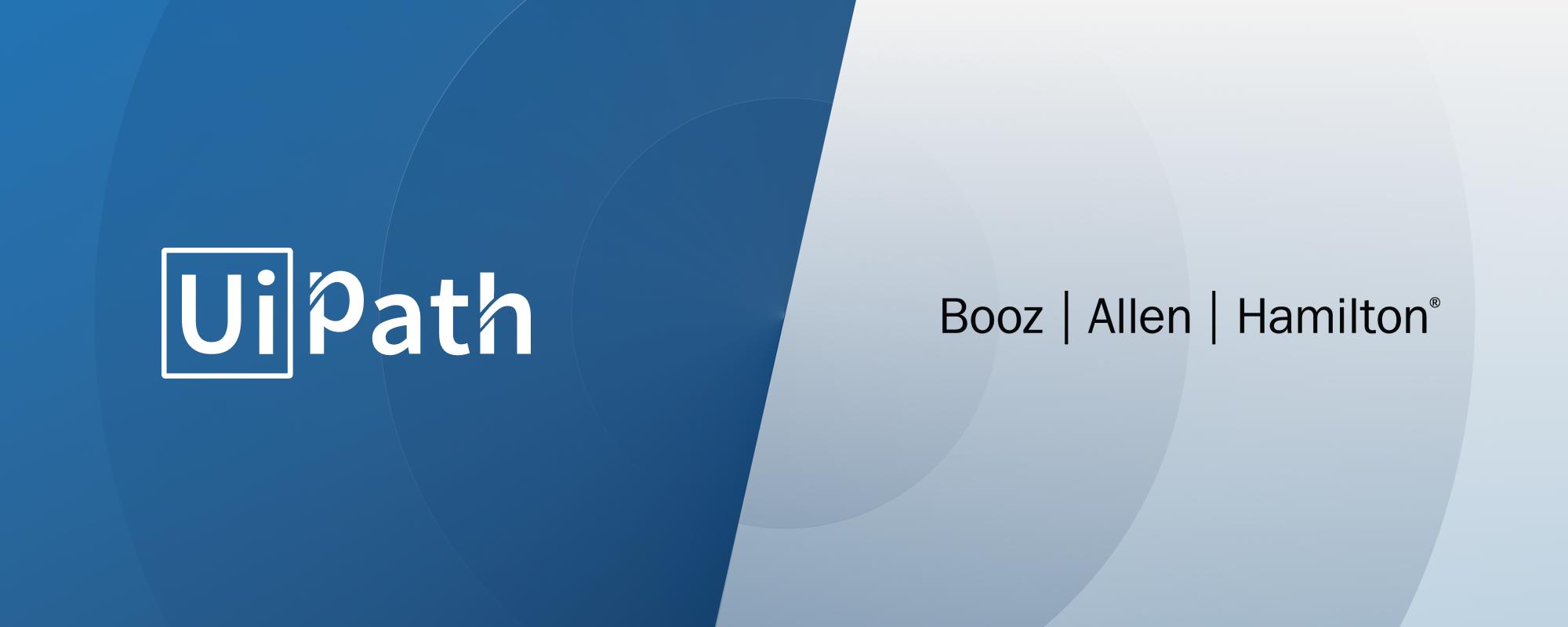 UiPath and Booz Allen Hamilton Partner to Drive Process Efficiencies in the Public Sector