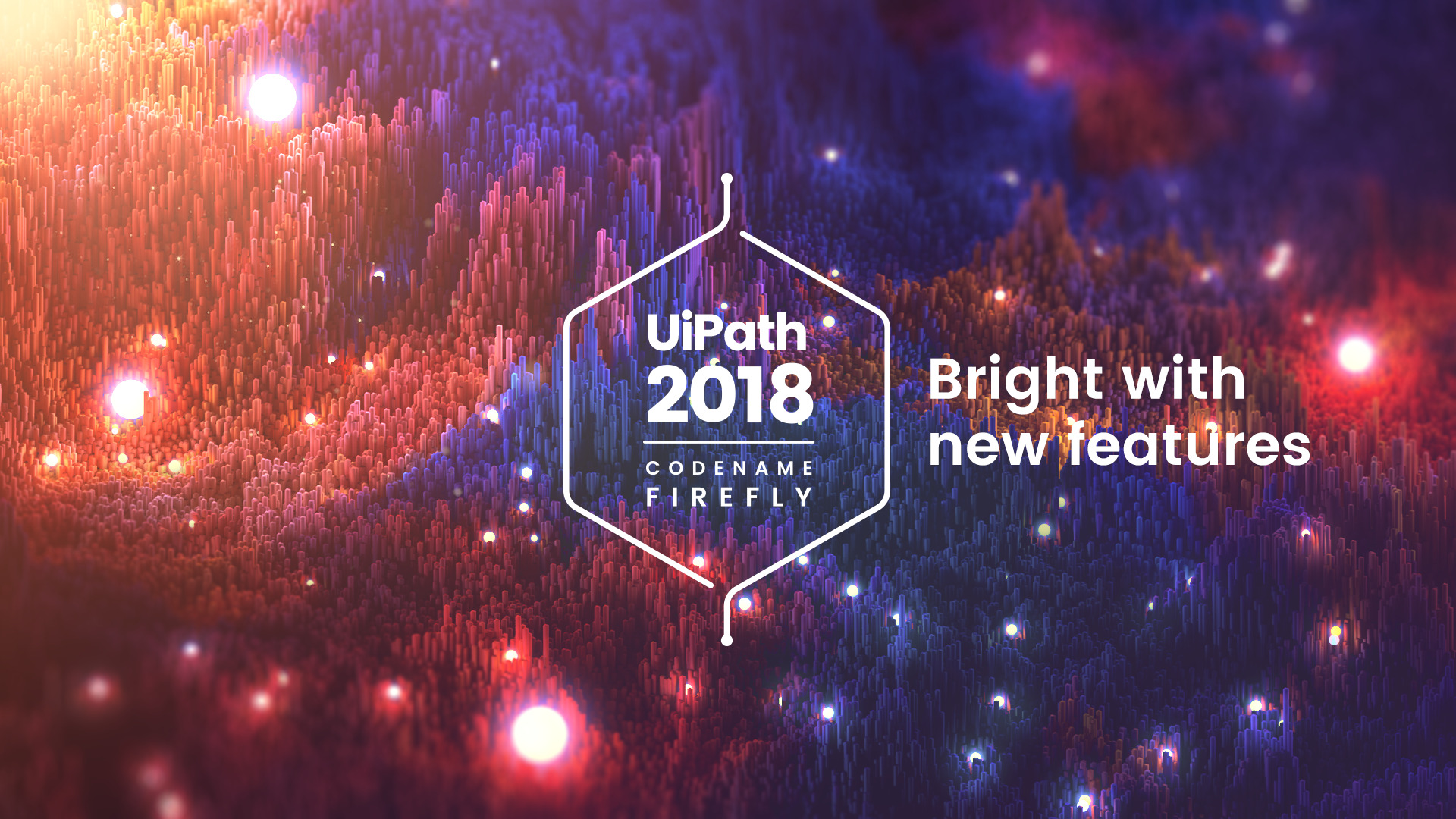 UiPath 2018 Release: Unlocking the Full Potential of Digital Transformation through Enterprise Automation