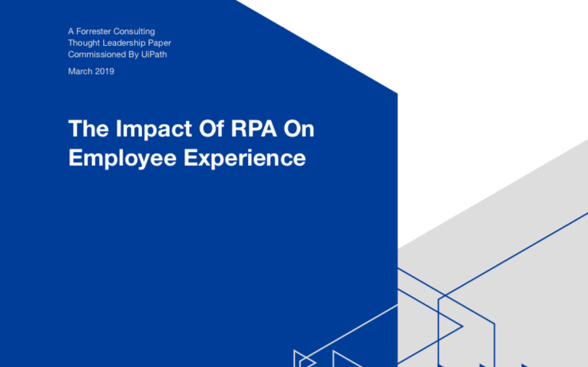Forrester_RPA Impact_Employee Engagement