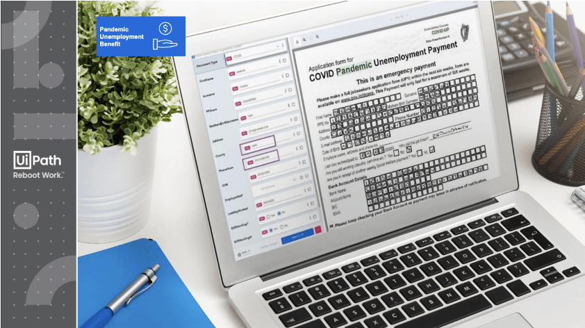 Irish government uses UiPath to process handwritten unemployment forms.